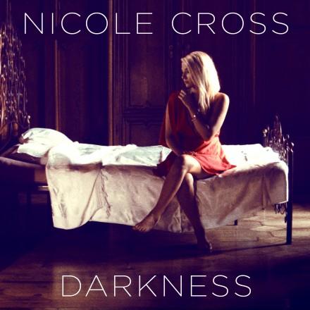 """nicole cross: """"darkness"""" fuori ora!"""